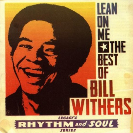 Lean On Me I Bill Withers
