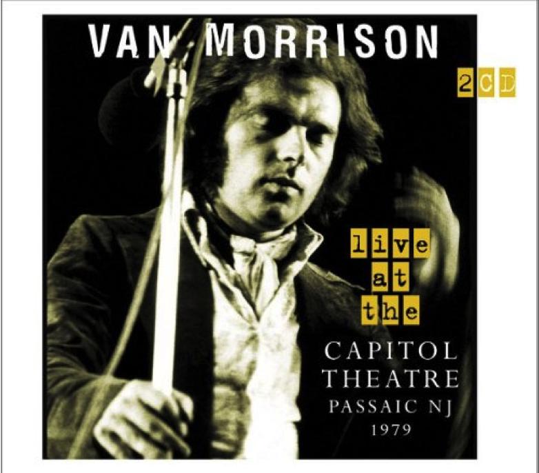 Van Morrison Live at the Campitol Theatre