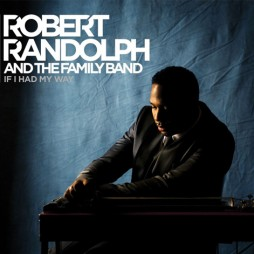 robert-randolph-if-I-had-my-way